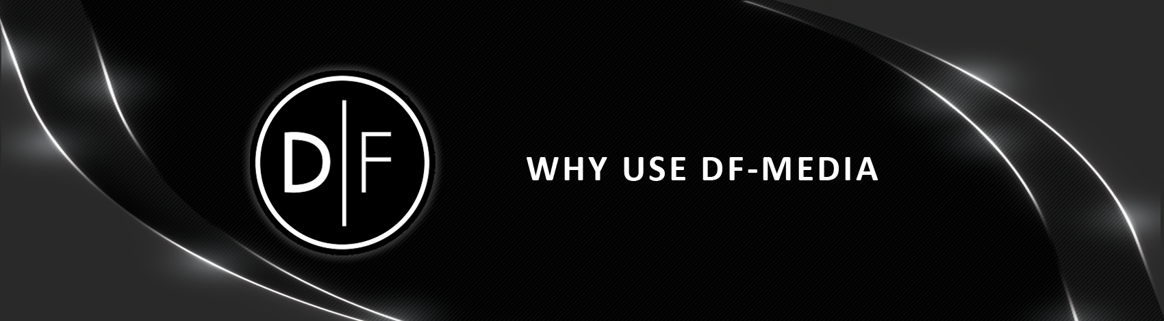 Why Use DF-Media